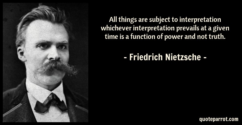 All Things Are Subject To Interpretation Whichever Inte By