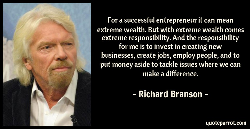 for a successful entrepreneur it can mean extreme wealt by