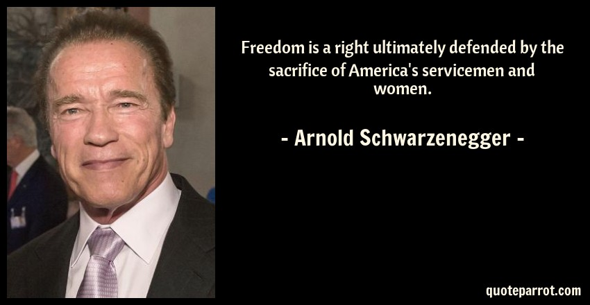 Freedom Of Sch Quotes   Freedom Is A Right Ultimately Defended By The Sacrifice By Arnold