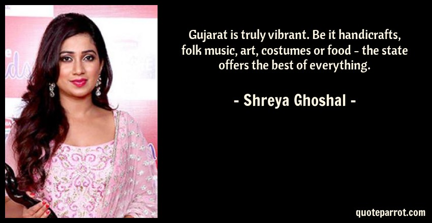 Gujarat Is Truly Vibrant Be It Handicrafts Folk Music By Shreya