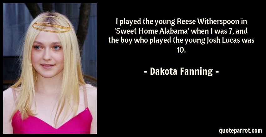 i played the young reese erspoon in sweet home ala by
