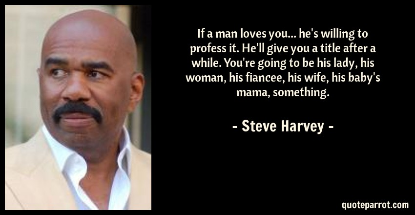 When A Man Loves A Woman Movie Quotes: If A Man Loves You... He's Willing To Profess It. He'll
