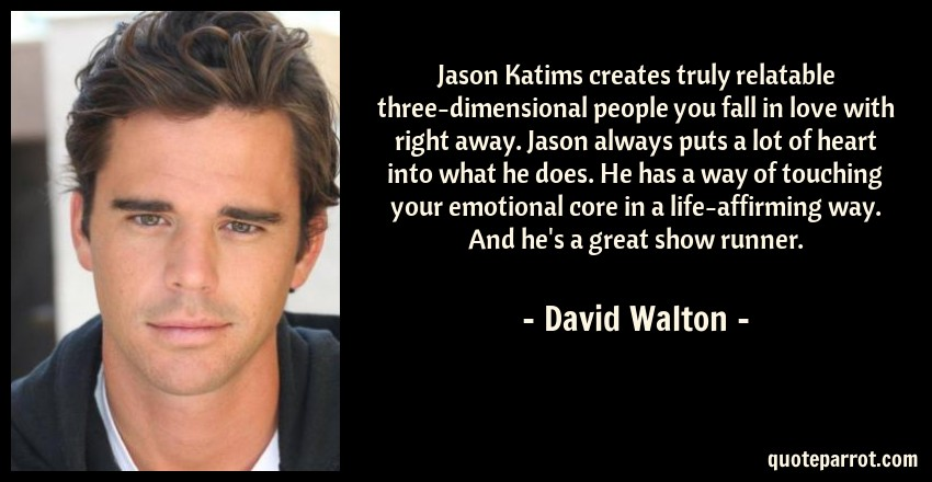 Jason Katims creates truly relatable three-dimensional    by