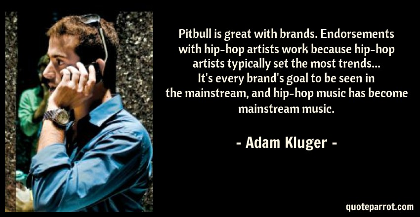 pitbull is great brands endorsements hip hop by adam