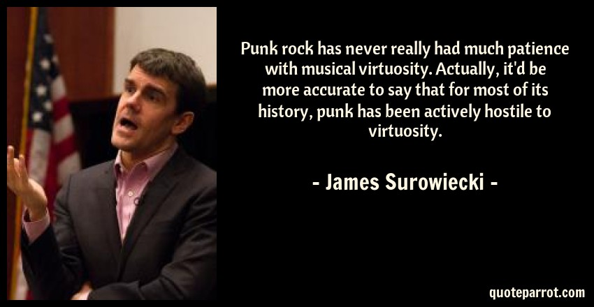 Punk rock has never really had much patience with music ...
