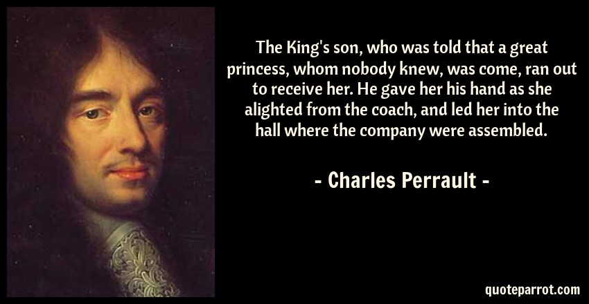 charles perrault bio Charles perrault (12 january 1628 – 16 may 1703) was a french author who started the literary genre of fairy tales his best known tales include the following: le petit chaperon rouge (little red riding hood) la belle au bois dormant (sleeping beauty.