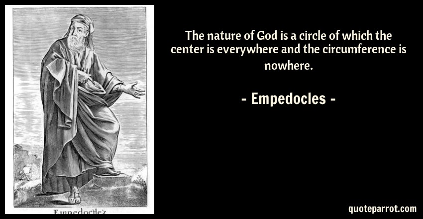 the nature of god is a circle of which the center is ev by
