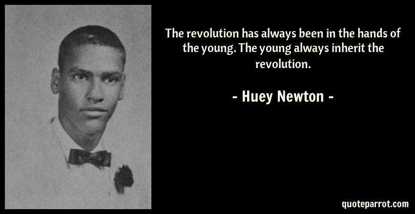 The Revolution Has Always Been In The Hands Of The Youn