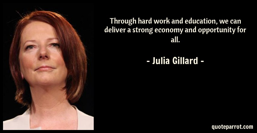 Through Hard Work And Education We Can Deliver A Stron By Julia