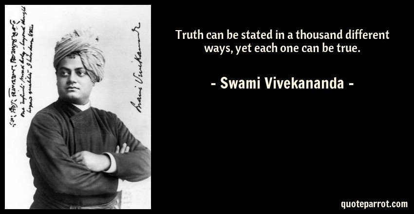 Truth Can Be Stated In A Thousand Different Ways Yet E By Swami