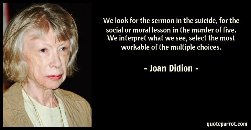 on morality joan didion multiple choice